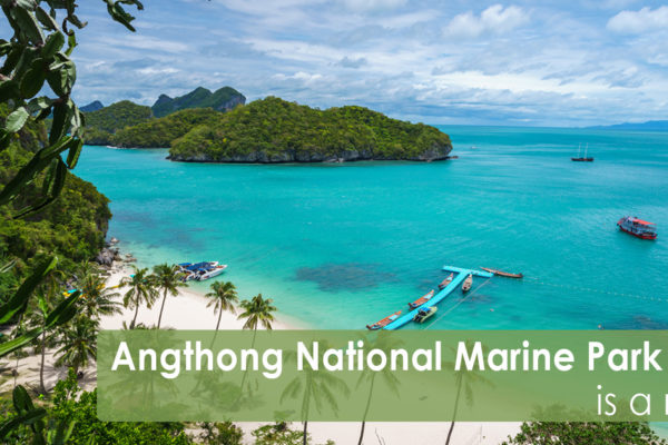 Angthong National Marine Park Tour is a must