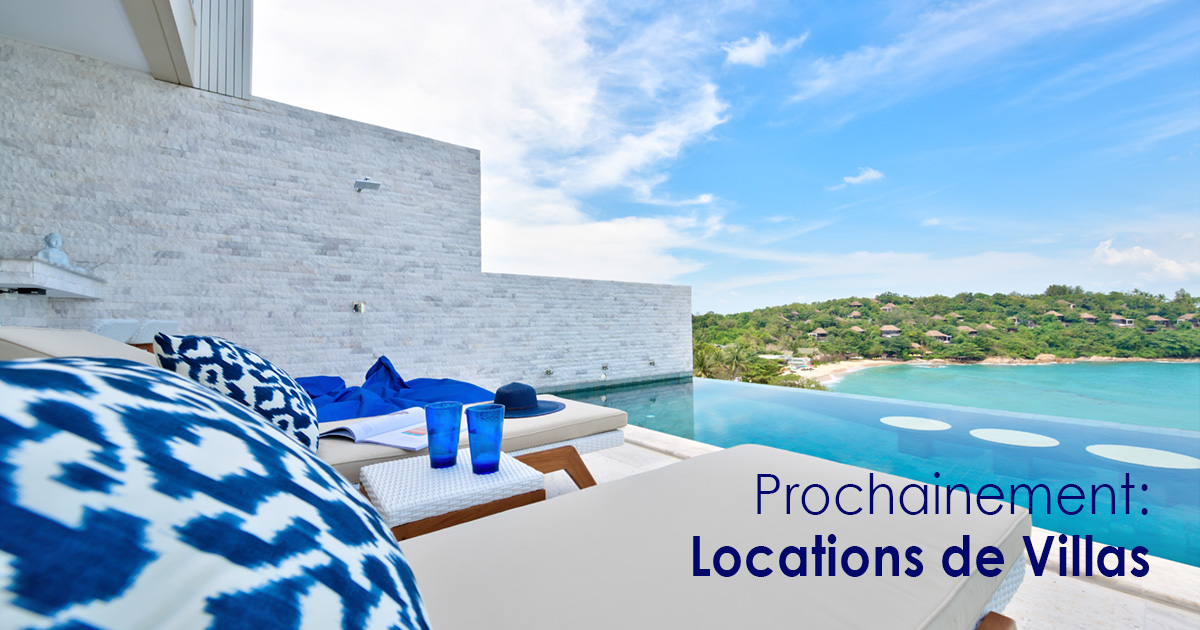 Prochainement Locations de Villas