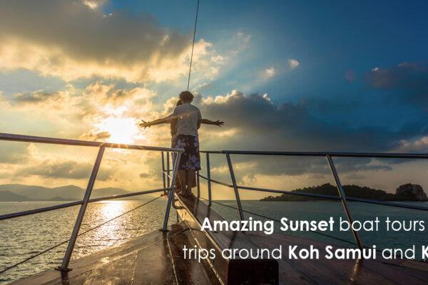 Amazing Sunset boat tours and trips around Koh Samui and Krabi