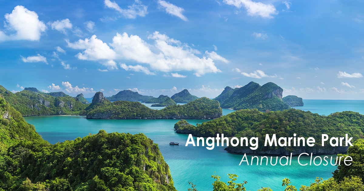 Angthong Marine Park Annual Closure