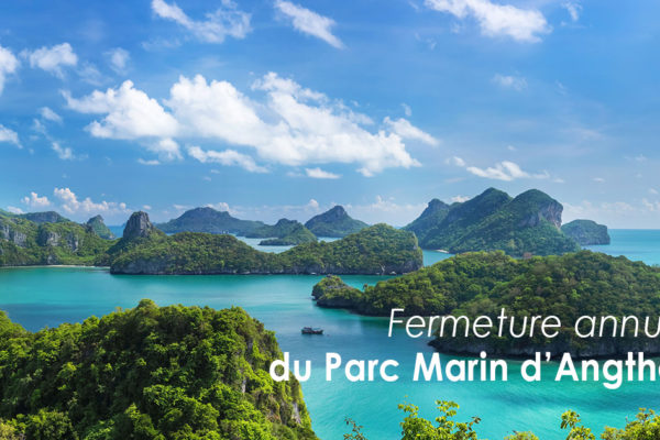 Fermeture annuelle du Parc Marin d'Angthong