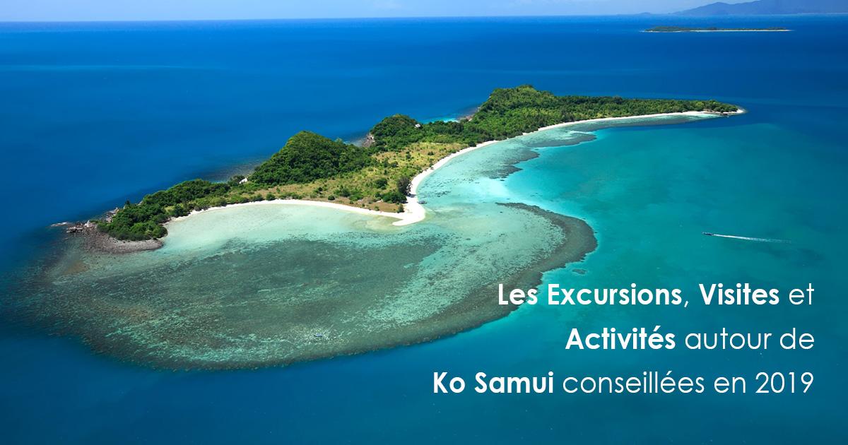 Les Excursions, Visites et Activités autour de Ko Samui conseillées en 2019