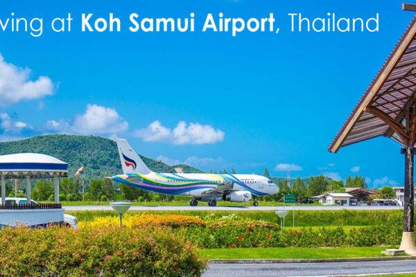 Arriving at Koh Samui Airport Thailand