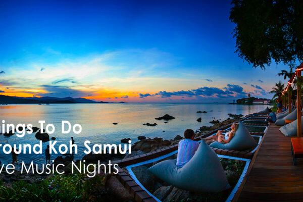 Things To Do Around Koh Samui - Live Music Nights