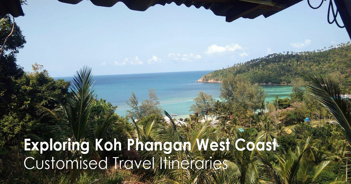 Exploring Koh Phangan West Coast – Customised Travel Itineraries