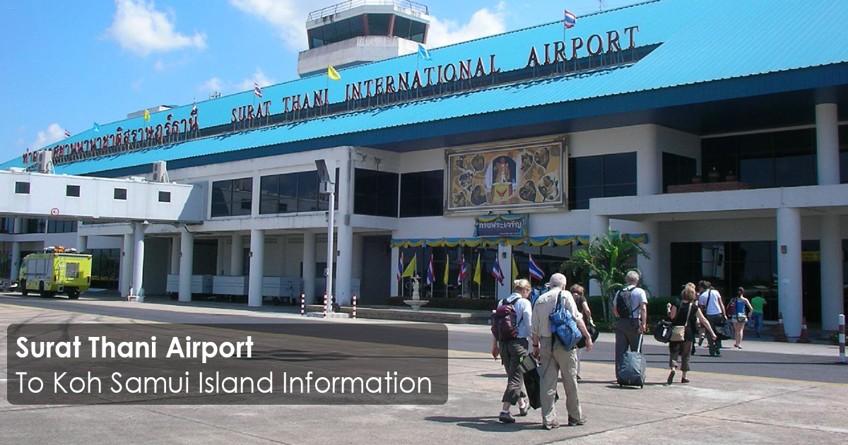 Surat Thani Airport to Koh Samui Island Information